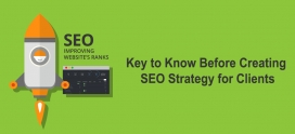 Key to Know Before Creating SEO Strategy for Clients